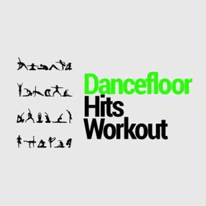 Dancefloor Hits Workout