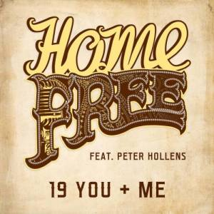 收聽Home Free的19 You + Me歌詞歌曲
