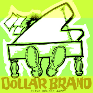 Listen to Khumbula Jane (Remastered) song with lyrics from Dollar Brand
