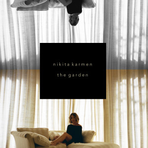 Album The Garden from Nikita Karmen