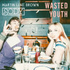 Sody Album Wasted Youth Mp3 Download