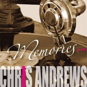 Album Memories from Chris Andrews