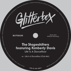 Album Life Is A Dancefloor (feat. Kimberly Davis) [Club Mix] from The Shapeshifters