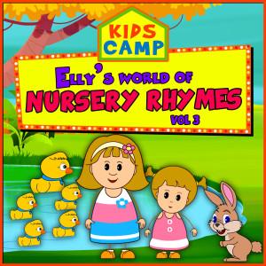 Elly's World of Nursery Rhymes, Vol. 3 dari Kids Camp