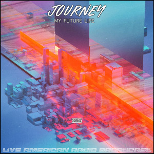 Journey的專輯My Future Life (Live)