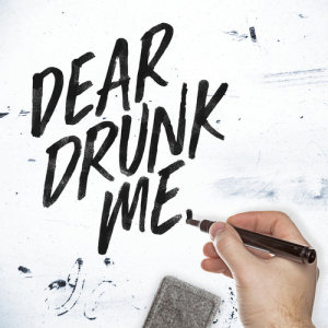 Listen to Dear Drunk Me song with lyrics from Chad Brownlee