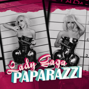 Listen to Paparazzi song with lyrics from Lady Gaga