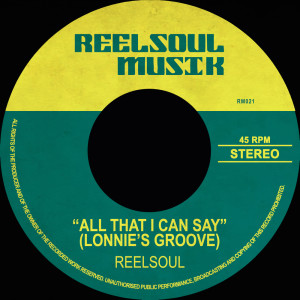 Album All That I Can Say (Lonnie's Groove) from Reelsoul
