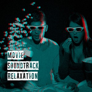 Album Movie Soundtrack Relaxation from Best Movie Soundtracks