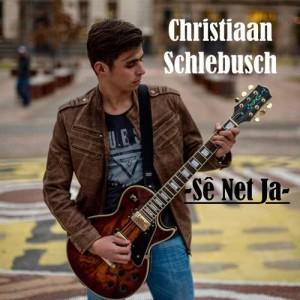 Album Se Net Ja Single from Christiaan Schlebusch
