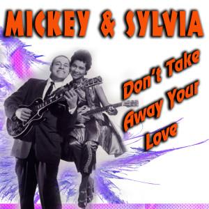 Mickey & Sylvia Love Is a Treasure (The Hit Singles)