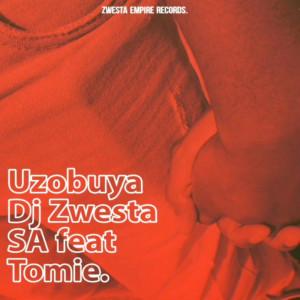 Album Uzobuya from Dj Zwesta SA