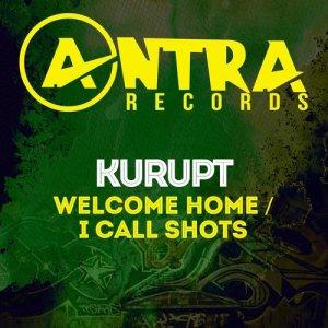 Album Welcome Home / I Call Shots (Explicit) from Kurupt