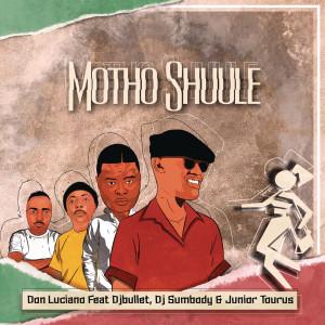 Album Motho Shuule from DJ Sumbody