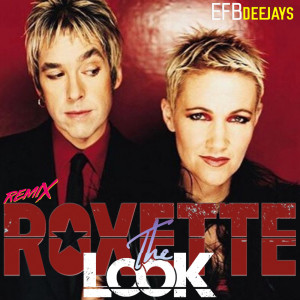 Album The Look (Remix) from Roxette