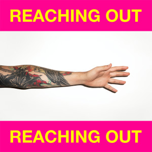 Album Reaching Out from Dillon Francis