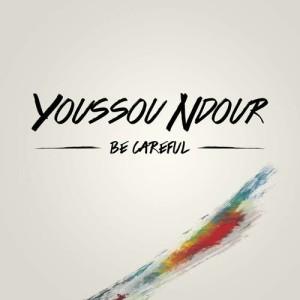 Youssou N'Dour的專輯Be careful