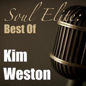 Soul Elite: Best Of Kim Weston
