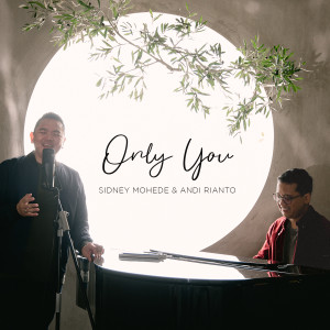 Only You dari Sidney Mohede