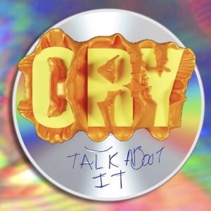 Cry / TALK ABOUT IT dari Rixton