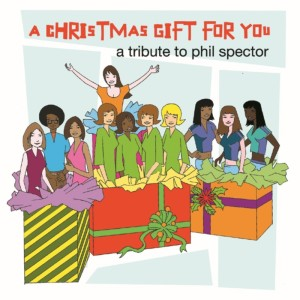 Album Christmas Gift For You - A Tribute to Phil Spector from Wall Of Sound