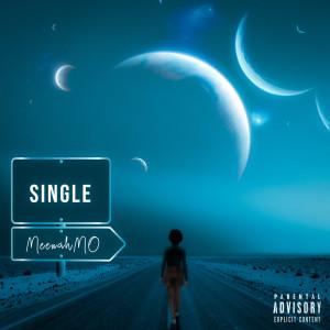 Album Single (Explicit) from MeenahMo