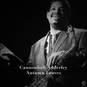 Listen to Somethin' Else song with lyrics from Cannonball Adderley