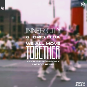 Album We All Move Together (Kevin Saunderson x Latroit Remix) from Inner City