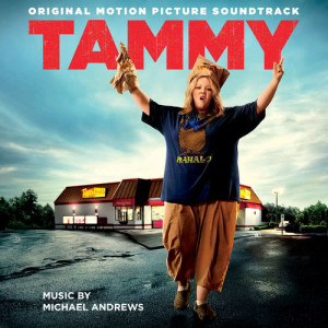 Album Tammy (Original Motion Picture Soundtrack) from Michael Andrews