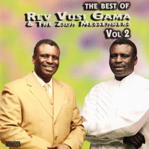 Album The Best Of Rev. Vusi Gama And The Zion Messengers Vol. 2 from Rev Vusi Gama & The Zion Messengers