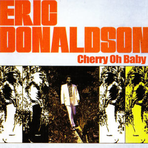 Album Cherry, Oh Baby from Eric Donaldson