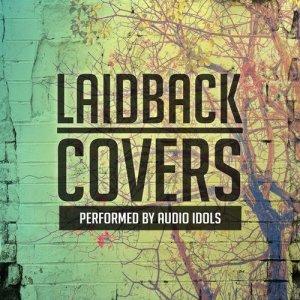Audio Idols的專輯Laidback Covers