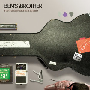 Ben's Brother的專輯Stuttering (Kiss Me Again)