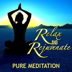 Album Relax & Rejuvenate! Pure Meditation from Spiritual Physics