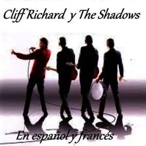 Cliff Richard的專輯Cliff Richard y The Shadows - En Español y Francés
