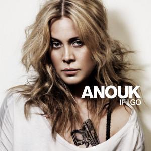 If I Go 2008 Anouk