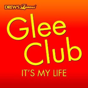 Album Glee Club: It's My Life from The Hit Crew