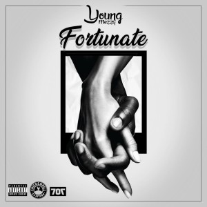 Album Fortunate from Young Mezzy