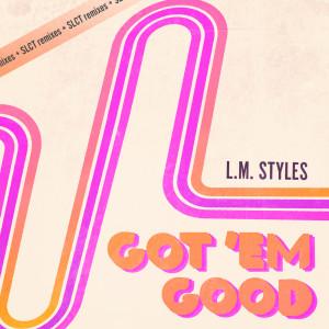 L.M. Styles的專輯Got 'Em Good