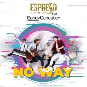 No Way dari Sandy Canester