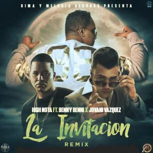 La Invitacion (Remix) [feat. High Nota, Benny Benni & Jovani Vazquez] (Explicit)