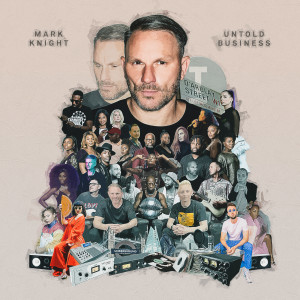 Album Untold Business from Mark Knight