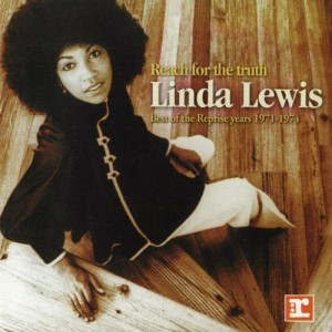 Album Reach For The Truth:  Best Of The Reprise Years 1971-1974 from Linda Lewis