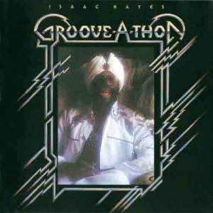 Album Groove-A-Thon from Isaac Hayes
