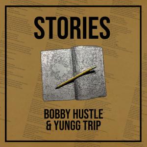 Album Stories from Bobby Hustle