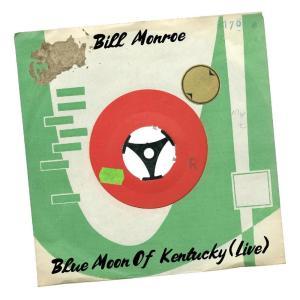 Album Blue Moon of Kentucky (Live) from Bill Monroe
