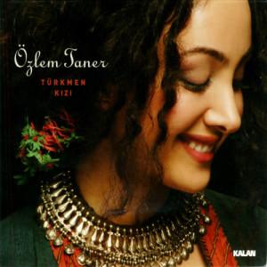 Album Türkmen Kızı from Özlem Taner