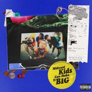 Album Midwest Kids Can Make It Big (Explicit) from Lauren Sanderson