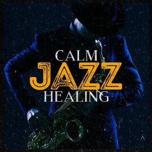 Album Calm Jazz Healing from Calm Jazz