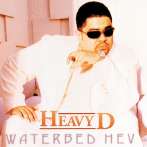 Album Waterbed Hev from Heavy D